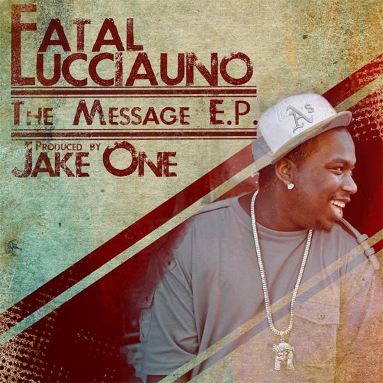 Fatal Lucciauno & Jake One -