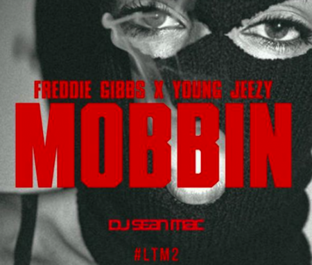 Freddie Gibbs + Young Jeezy -