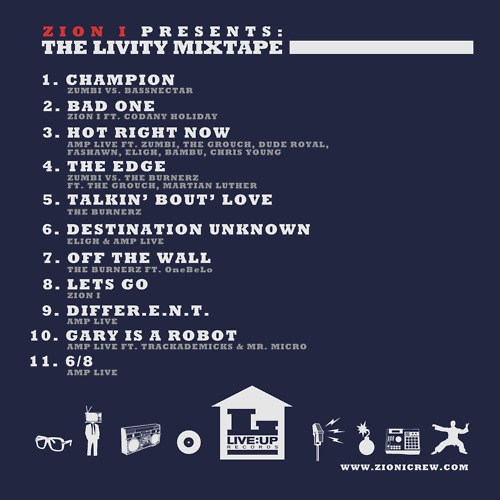 Zion I Presents The Livity Mixtape