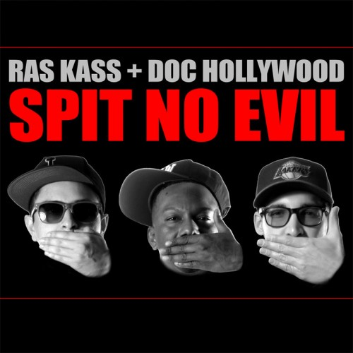 Ras Kass + Doc Hollywood -