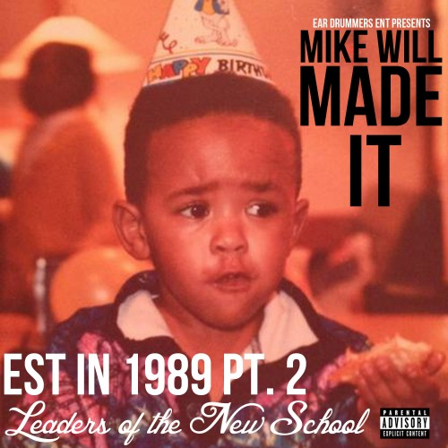 Mike Will Made It -