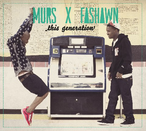 Murs + Fashawn - 
